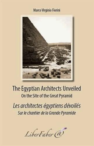 Les architectes égyptiens dévoilés