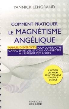 Comment pratiquer le magnétisme angélique