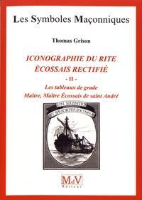 ICONOGRAPHIE DU R.E.R., Les tableaux de grade, tome 2, Maître, Maître Écossais de Saint-André