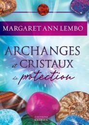 Archanges et Cristaux de protection (coffret)