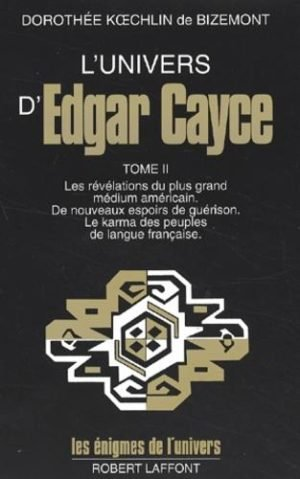 L'univers d'Edgar Cayce - Tome 2
