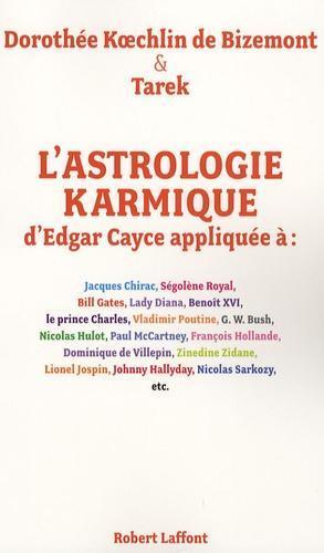 L'astrologie karmique d'Edgar Cayce appliquée
