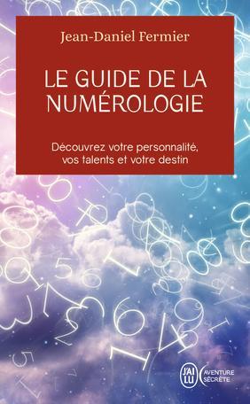 Le guide de la numérologie