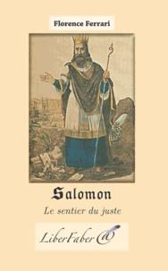 Salomon - Le sentier du juste