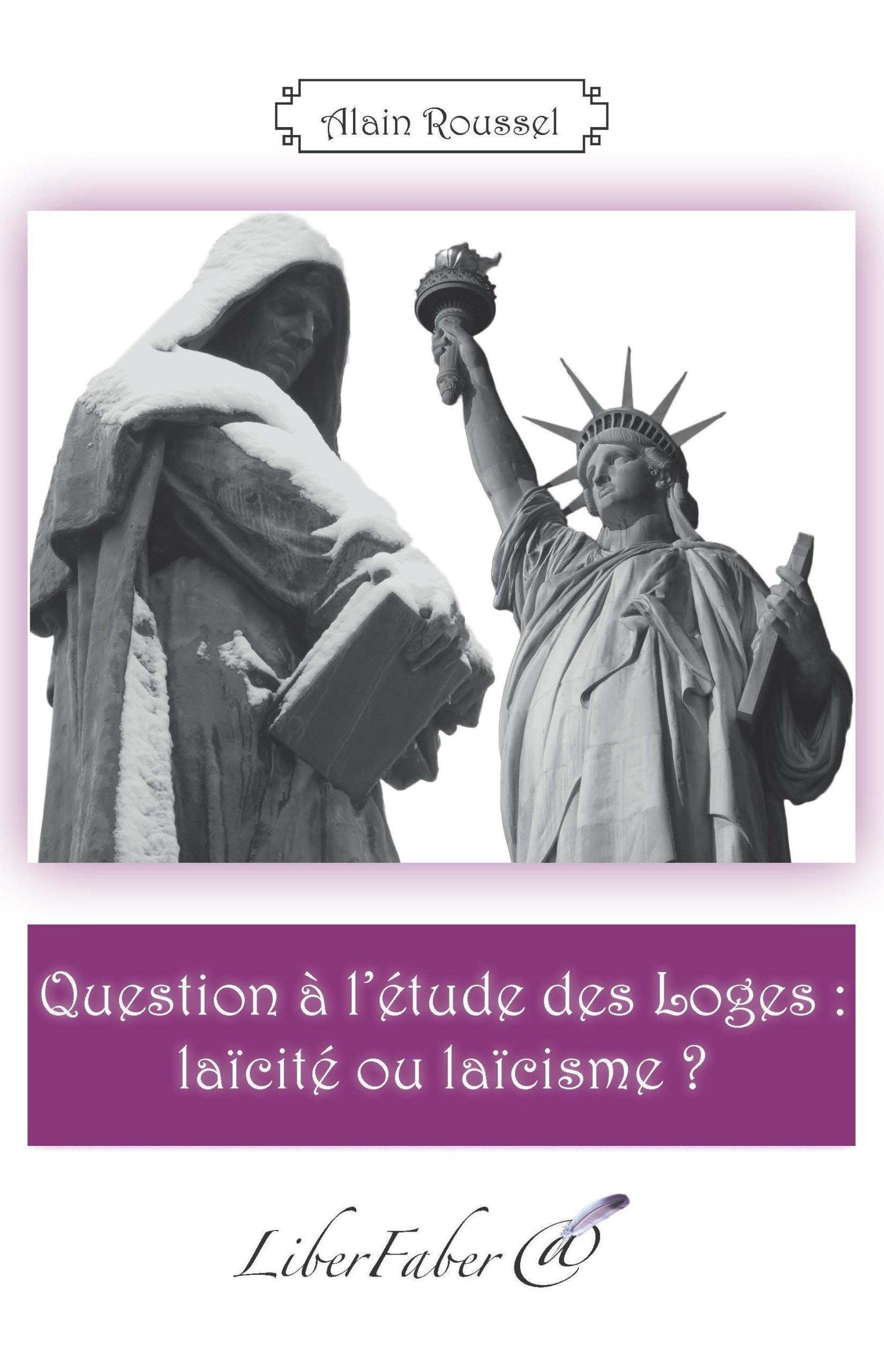 Question à l'étude des Loges : laïcité ou laïcisme ?