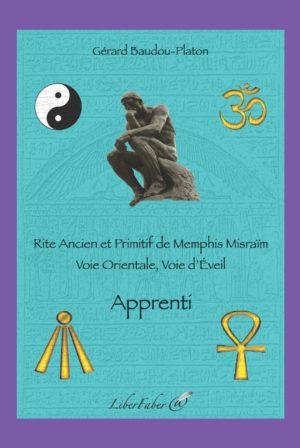 Apprenti - Rite ancien et primitif de Memphis Misraim