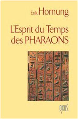 Esprit du temps des pharaons