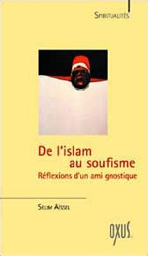 De l'islam au soufisme