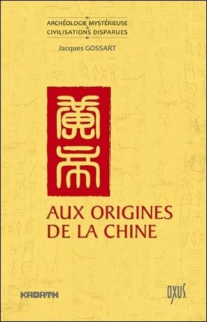 Aux origines de la chine