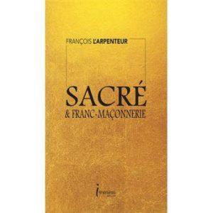 Sacré & Franc-maçonnerie