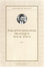 Parapsychologie pratique pour tous