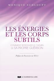 Les énergies et les corps subtils