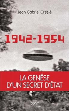 1942-1954 - la genèse d'un secret d'état