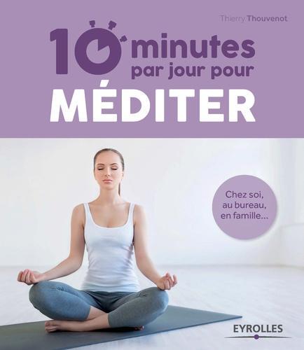 10 minutes par jour pour méditer