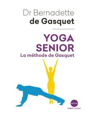 Yoga senior - La méthode de Gasquet