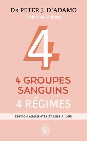 4 groupes sanguins, 4 régimes