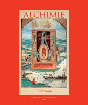 Alchimie - L'Art royale