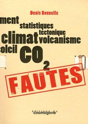 Fautes - Climatoscepticisme, incompétence et irresponsabilité