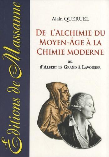 ALCHIMIE DU MOYEN-ÂGE À LA CHIMIE MODERNE