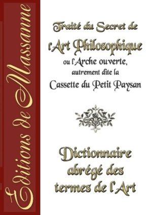 TRAITÉ DU SECRET DE L'ART PHILOSOPHIQUE