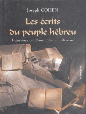 Les écrits du peuple hébreu - Transmission d'une culture millénaire
