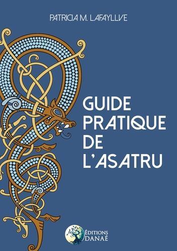 Guide pratique de l'Asatru