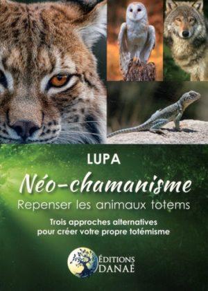 Néo-chamanisme : repenser les animaux totems - Trois approches alternatives pour créer votre propre totémisme