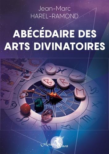 Abécédaire des arts divinatoires