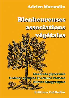 Bienheureuses associations végétales