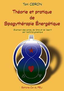 Théorie et pratique de Spagythérapie Energétique