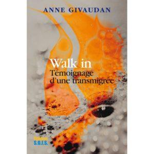 Walk in : la femme qui changea de corps