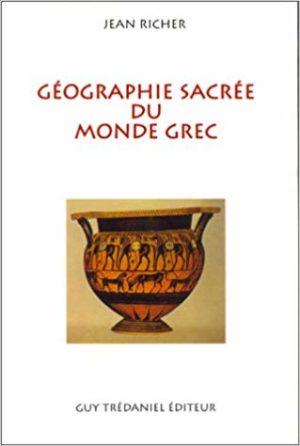 GÉOGRAPHIE SACRÉE DU MONDE GREC