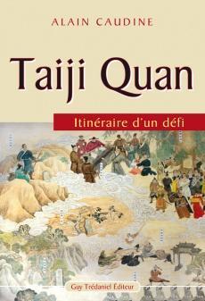 Taiji Quan itinéraire d'un défi