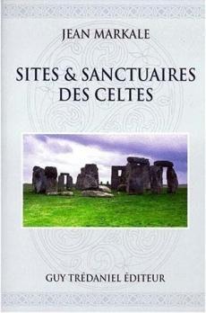 Sites et sanctuaires des celtes