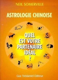 ASTROLOGIE CHINOISE Quel est votre partenaire idéal ?