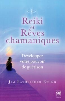 Reiki et Rêves chamaniques