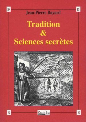 Tradition & sciences secrètes