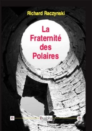 La fraternité des polaires