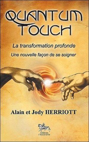 Quantum-Touch - La transformation profonde