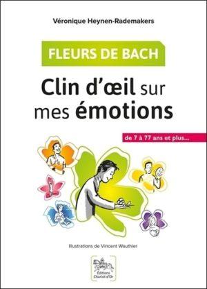 Fleurs de Bach - Clin d'oeil sur mes émotions -