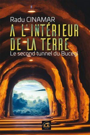 A l'intérieur de la Terre - Le second tunnel du Bucegi -