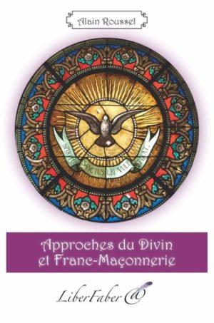 Approches du divin et franc-maçonnerie