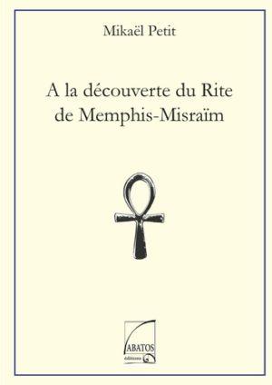 A la découverte du rite Menphis-Misraim -