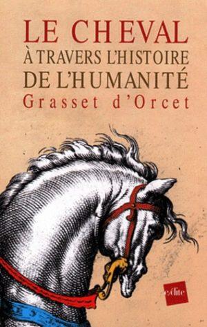 Le cheval à travers l'histoire de l'humanité