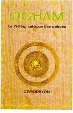 Ogham - Yi-king celtique des arbres