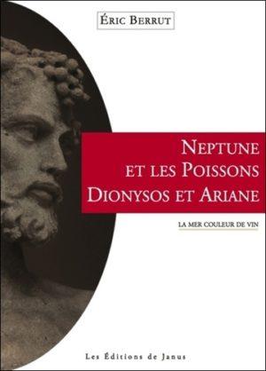 Neptune et les poissons, Dionysos et Ariane - La mer couleur de vin