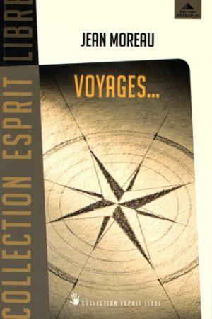 Voyages... - Des chemins initiatiques pour demain