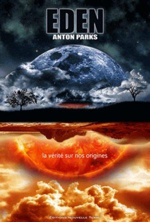 Eden - La vérité sur nos origines