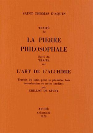 Traité de la pierre philosophale suivi du Traité sur l'art de l'alchimie