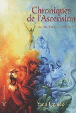 Chroniques de l'Ascension - Tome 1, Les mystères de Karûkera
